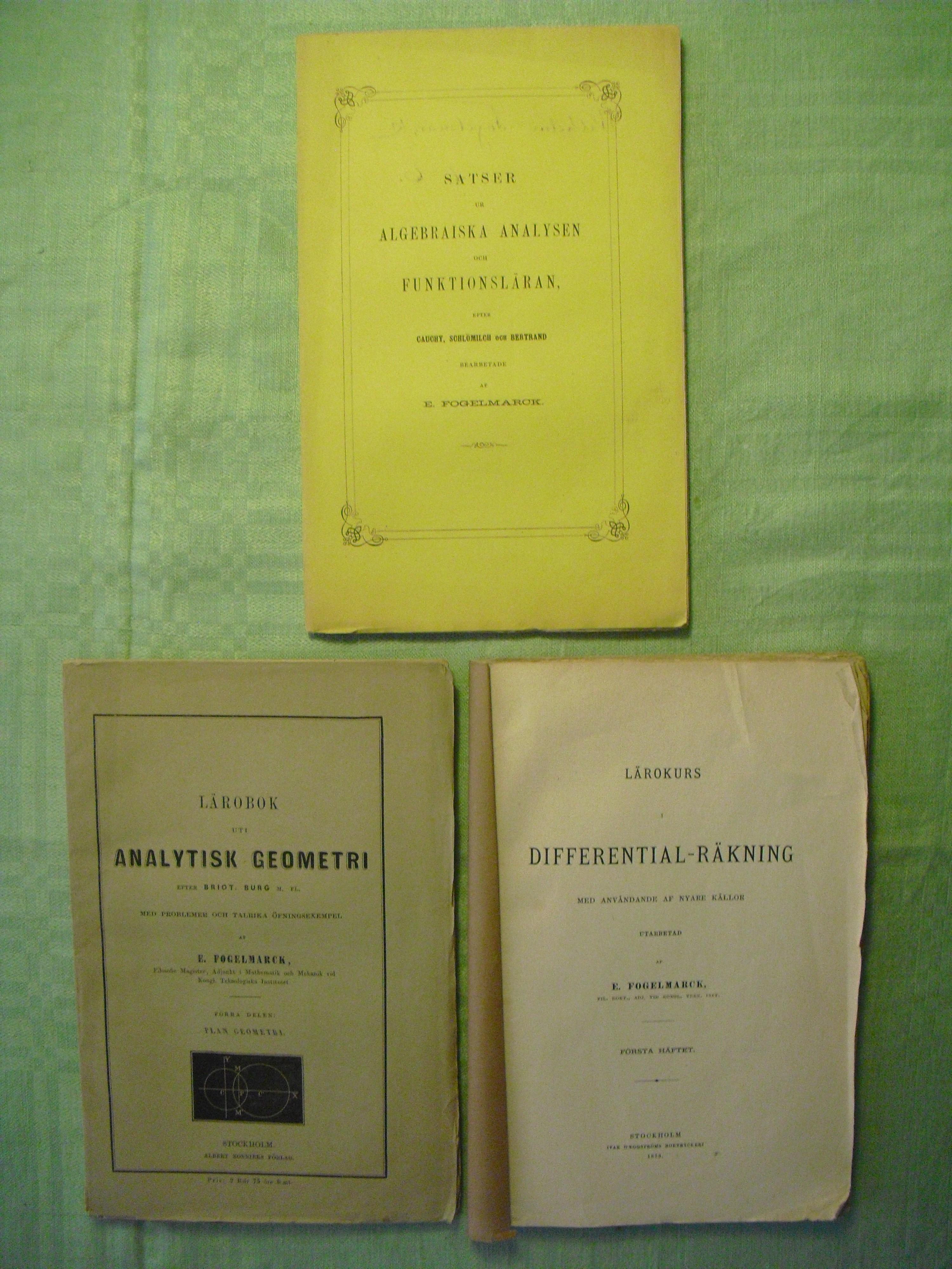 Några läroböcker i matematik av Emil Fogelmarck (i min ägo).